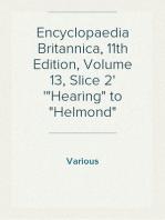 "Encyclopaedia Britannica, 11th Edition, Volume 13, Slice 2 ""Hearing"" to ""Helmond"""