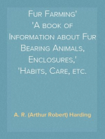 Fur Farming A book of Information about Fur Bearing Animals, Enclosures, Habits, Care, etc.