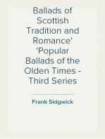 Ballads of Scottish Tradition and Romance Popular Ballads of the Olden Times - Third Series