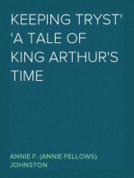 Keeping Tryst A Tale of King Arthur's Time