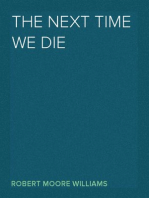 The Next Time We Die
