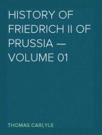 History of Friedrich II of Prussia — Volume 01