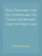 Dave Dashaway and His Hydroplane; Or, Daring Adventures over the Great Lake