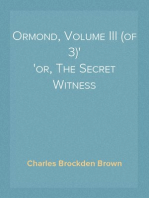 Ormond, Volume III (of 3) or, The Secret Witness