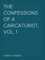 The Confessions of a Caricaturist, Vol. 1