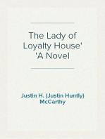 The Lady of Loyalty House A Novel