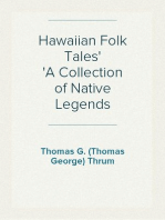Hawaiian Folk Tales A Collection of Native Legends