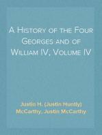 A History of the Four Georges and of William IV, Volume IV