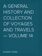 A General History and Collection of Voyages and Travels — Volume 14