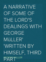 A Narrative of some of the Lord's Dealings with George Müller Written by Himself, Third Part
