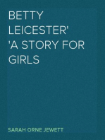 Betty Leicester A Story For Girls
