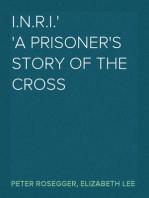 I.N.R.I. A prisoner's Story of the Cross