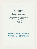 Grimm testvérek összegyüjtött meséi