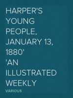 Harper's Young People, January 13, 1880 An Illustrated Weekly