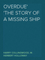 Overdue The Story of a Missing Ship