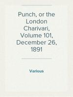Punch, or the London Charivari, Volume 101, December 26, 1891