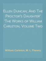 Ellen Duncan; And The Proctor's Daughter The Works of William Carleton, Volume Two