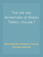 The Life and Adventures of Baron Trenck, Volume 1