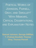 Poetical Works of Johnson, Parnell, Gray, and Smollett With Memoirs, Critical Dissertations, and Explanatory Notes