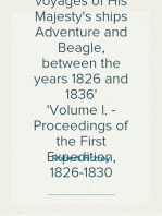 Narrative of the surveying voyages of His Majesty's ships Adventure and Beagle, between the years 1826 and 1836 Volume I. - Proceedings of the First Expedition, 1826-1830