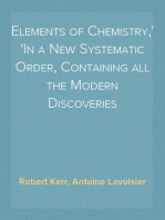 Elements of Chemistry, In a New Systematic Order, Containing all the Modern Discoveries