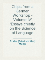 Chips from a German Workshop - Volume IV Essays chiefly on the Science of Language