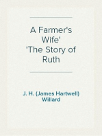 A Farmer's Wife The Story of Ruth
