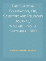 The Christian Foundation, Or, Scientific and Religious Journal, Volume I, No. 9. September, 1880