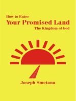 How to Enter Your Promised Land, The Kingdom of God