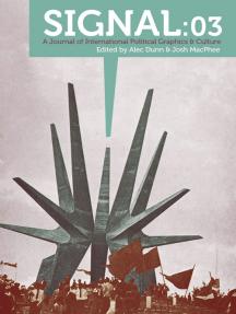 Signal: 03: A Journal of International Political Graphics & Culture