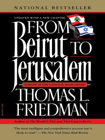 Read From Beirut To Jerusalem Online By Thomas L Friedman Books
