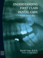 Understanding First Class Dental Care