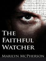 The Faithful Watcher