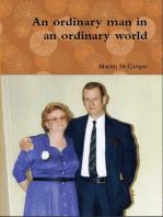 An Ordinary Man In An Ordinary World