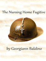 The Nursing Home Fugitive