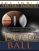 Dead Ball (the sequel to Sudden Death - Endorsed by John Lescroart)