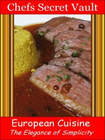 European Cuisine: The Elegance of Simplicity