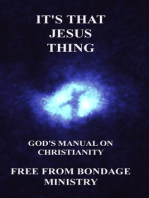 It's That Jesus Thing. God's Manual On Christianity.