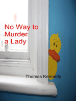 No way to murder a Lady