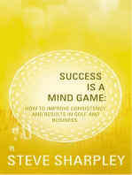 Success Is A Mind Game
