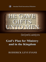 He Gave Gifts Unto Men