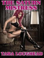 The Saturn Mistress