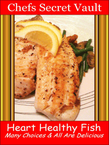 Heart Healthy Fish: Many Choices & All Are Delicious