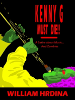 Kenny G Must Die- A Satire About Music... And Zombies