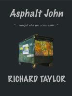 Asphalt John
