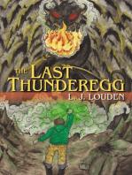 The Last Thunderegg