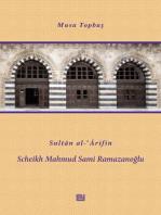 Sultan al-Arifin Scheikh Mahmud Sami Ramazanoğlu