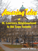 Amazing Tales of St. Lawrence Neighbourhood in Old Town Toronto