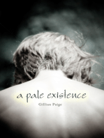 A Pale Existence