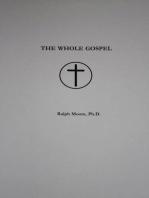 The Whole Gospel